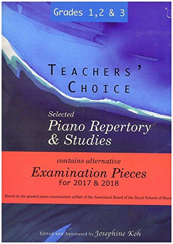 Teachers' Choice Selected Piano Repertory & Studies 2017 & 2018 (Grades 1 to 3) By ALAN MENKEN