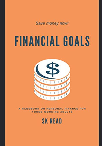 Financial Goals By Sk Read
