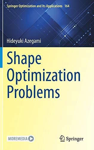 Shape Optimization Problems By Hideyuki Azegami