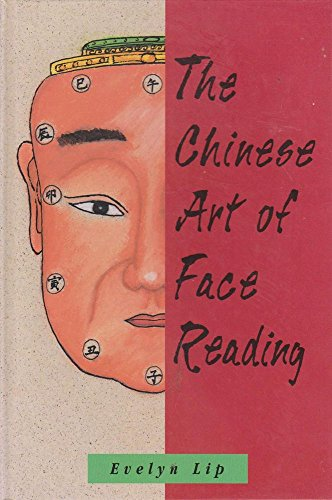 The Chinese Art of Face Reading By Evelyn Lip