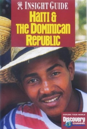 Dominican Republic and Haiti Insight Guide by