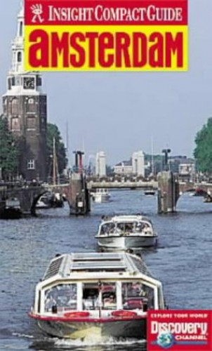 Amsterdam Insight Compact Guide By Unknown