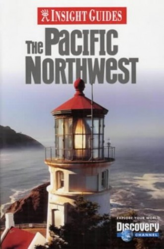 The Pacific Northwest Insight Guide