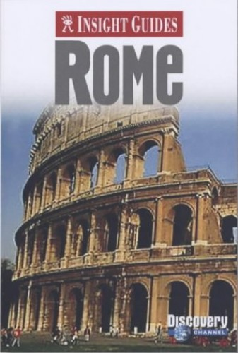 Rome Insight Guide (Insight Guides) by Unknown Author