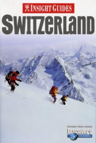 Switzerland Insight Guide by