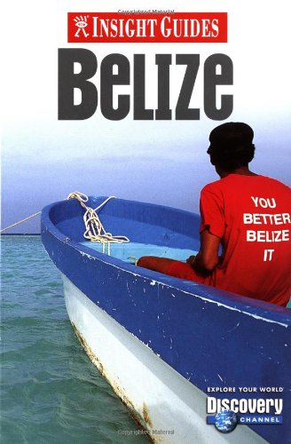 Belize Insight Guide By Hum Hennessy