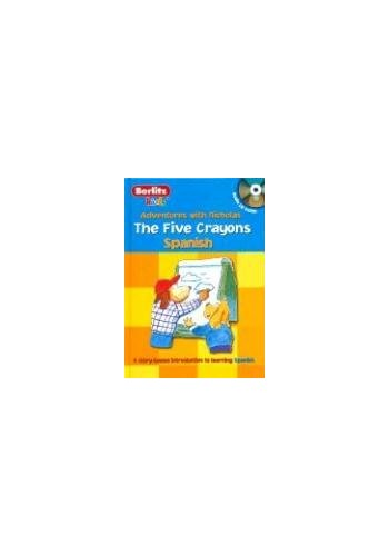 Spanish Berlitz Kids the Five Crayons By Chris Demarest