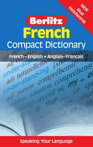 Berlitz Language: French Compact Dictionary: Compact Dictionary, French - English, Anglais 0 Franethcais by