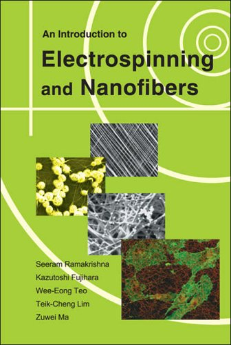 Introduction To Electrospinning And Nanofibers, An By Seeram Ramakrishna (Nus, S'pore)