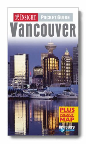 Vancouver Insight Pocket Guide by Joel W Rogers