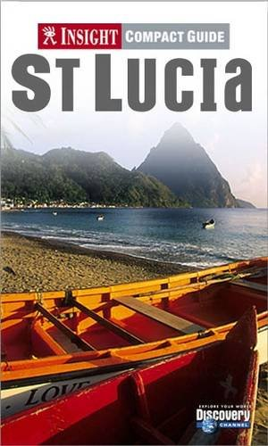 Insight Compact Guide: St Lucia by
