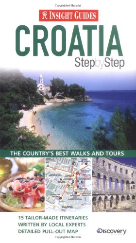 Insight Guides: Croatia Step By Step (Insight Step by Step) by Unknown Author