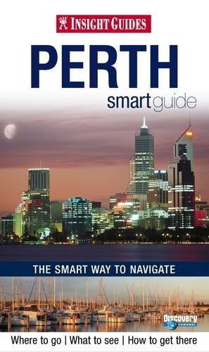 Insight Guides: Perth Smart Guide by
