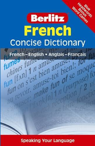 Berlitz Concise Dictionary: French By Berlitz Publishing