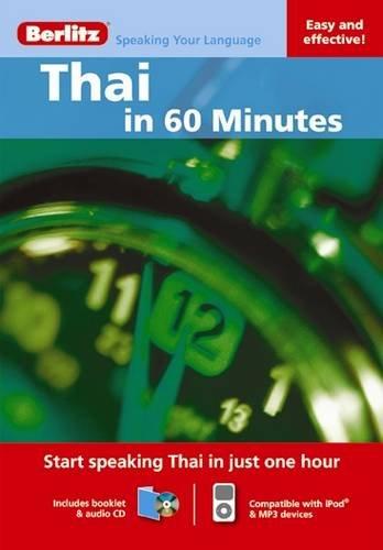 Berlitz In 60 Minutes: Thai By Berlitz International