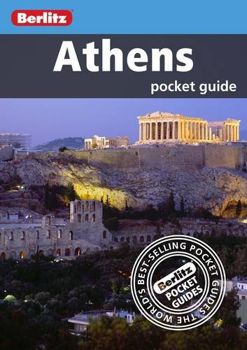 Berlitz: Athens Pocket Guide (Berlitz Pocket Guides) by Unknown Author
