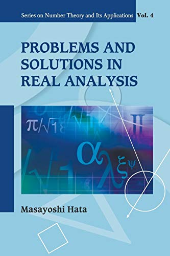 Problems And Solutions In Real Analysis By Masayoshi Hata (Kyoto Univ, Japan)