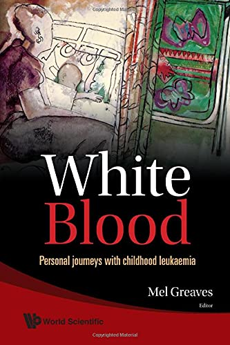 White Blood by Mel F. Greaves