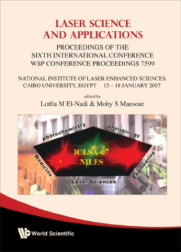 Laser Science And Applications - Proceedings Of The Sixth International Conference By Lotfia M. El Nadi