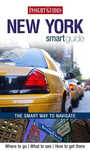 Insight Guides: New York Smart Guide By Apa