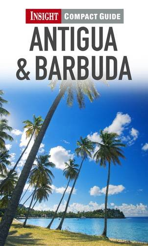 Insight Compact Guides: Antigua & Barbuda By Insight Guides
