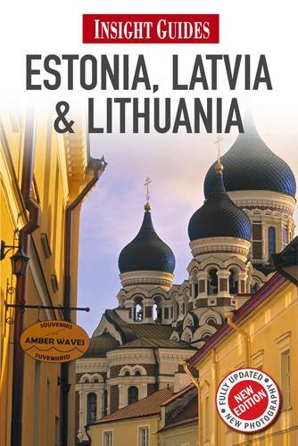 Insight Guides: Estonia, Latvia & Lithuania By Insight Guides