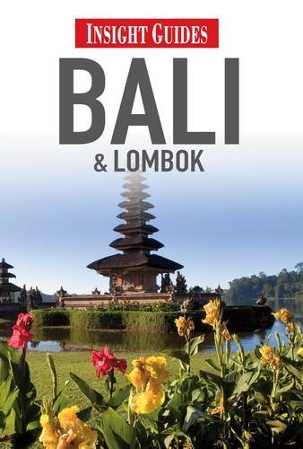 Insight Guides: Bali & Lombok By Insight Guides