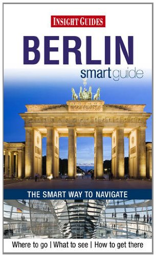 Insight Smart Guides: Berlin By Insight Guides