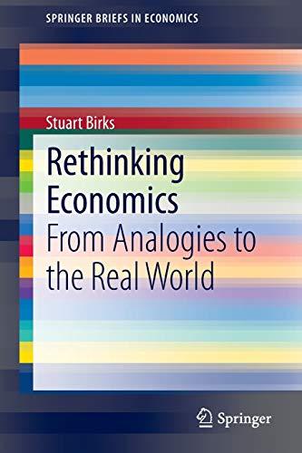 Rethinking Economics By Stuart Birks