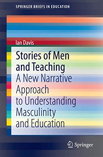 Stories of Men and Teaching By Ian Davis