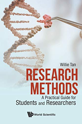 Research Methods: A Practical Guide For Students And Researchers By Willie Chee Keong Tan (Nus, S'pore)