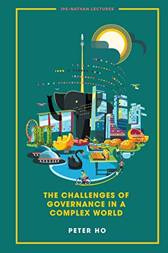 Challenges Of Governance In A Complex World, The By Peter Ho (-)