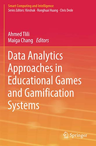Data Analytics Approaches in Educational Games and Gamification Systems By Ahmed Tlili