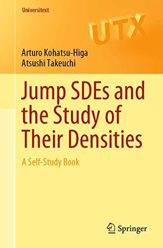 Jump SDEs and the Study of Their Densities By Arturo Kohatsu-Higa