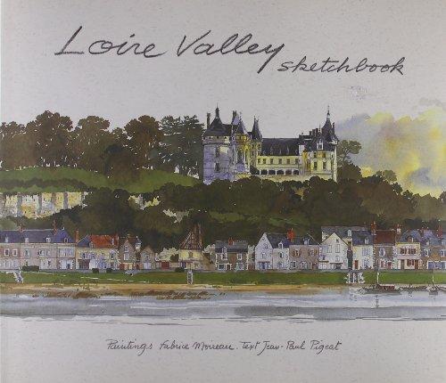 Loire Valley Sketchbook By Jean-Paul Pigeat
