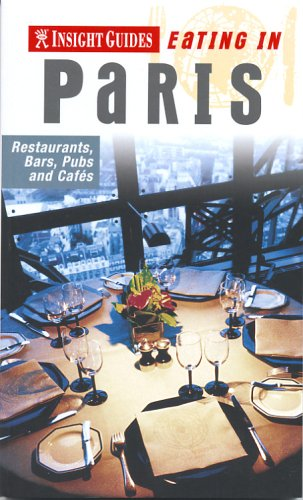 Paris Insight 'Eating In' Guide By Cathy Musact