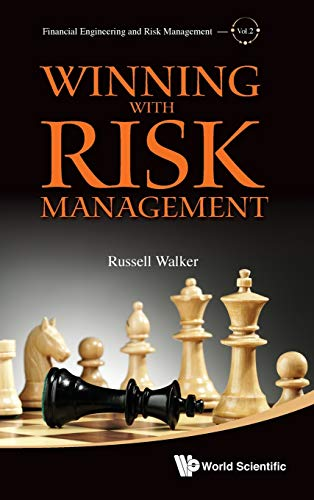 Winning With Risk Management By Russell Walker (Univ Of Washington, Usa)
