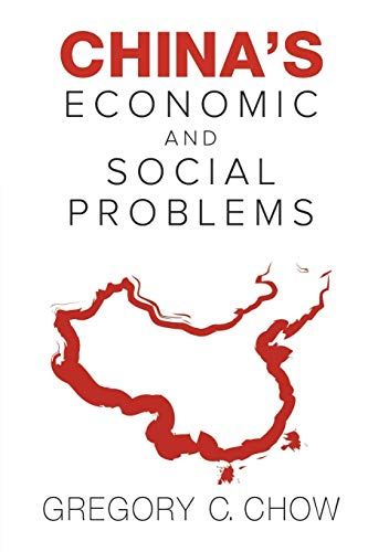 China's Economic And Social Problems By Gregory C Chow (Princeton Univ, Usa)