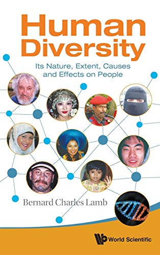Human Diversity: Its Nature, Extent, Causes And Effects On People By Bernard Charles Lamb (Imperial College London, Uk)