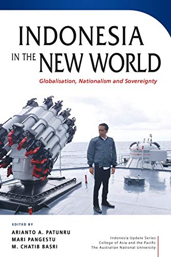 Indonesia in the New World By Arianto A. Patunru