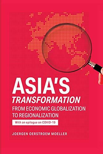 Asia's Transformation By Joergen Oerstroem Moeller