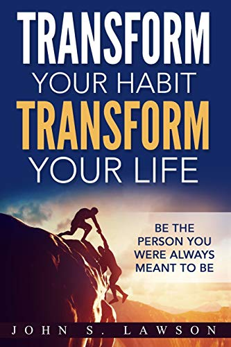 Habits of Successful People By John S Lawson