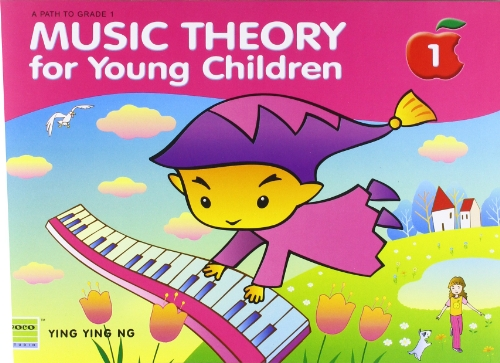 Music Theory for Young Children By Ying Ying Ng