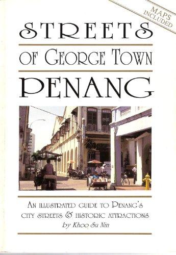 Streets of George Town Penang By Su Nin Khoo