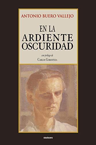 En Ardiente Oscuridad By Antonio Buero Vallejo