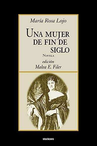 Una Mujer De Fin De Siglo By Mariano Rosa Lojo