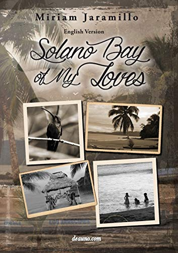 Solano Bay of My Loves By Miriam Jaramillo