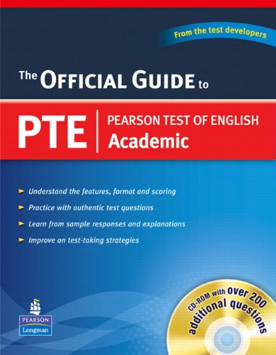 Official Guide to Pearson Test of English Academic (with CD-ROM) By Pearson Longman