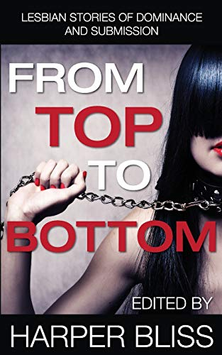 From Top to Bottom By Harper Bliss