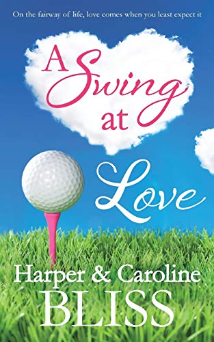 A Swing at Love By Harper Bliss